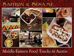 Austin Food Truck Map by Notes From Maggie U0027s Farm Saffron U0026 Sesame Middle Eastern Food
