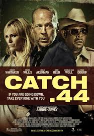 Catch .44 (2011) [Latino]