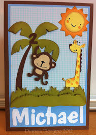 Jungle Birthday Card Cricut Create A Critter Safari Themed Birthday Card Toronto