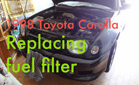 filter for 2004 toyota camry by replacing fuel filter on a 1997 1999 toyota corolla