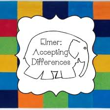 Elmer The Patchwork Elephant Story - character ed lesson accepting differences and being special