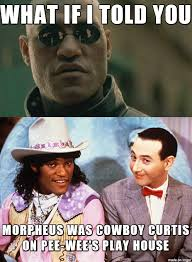 What If I Told You Meme - what if i told you lawrence fishburne was on a kids show meme on