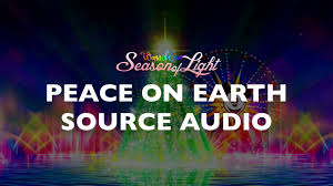 world of color season of light world of color season of light peace on earth source audio youtube
