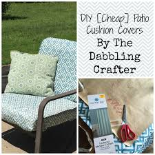 Cushion Covers For Patio Furniture Patio Cushion Covers Awesome The Dabbling Crafter Diy Sunday