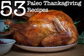 53 paleo thanksgiving recipes to give thanks for primalpal paleo