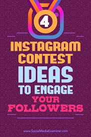 4 instagram contest ideas to engage your followers social media