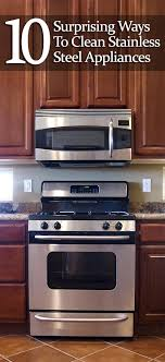 what s the best thing to clean kitchen cabinets with 10 surprising ways to clean stainless steel appliances
