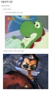 Your Story Meme - yoshi s story final fantasy know your meme