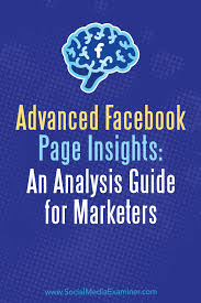 advanced facebook page insights an analysis guide for marketers