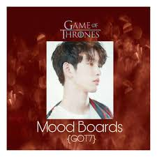 got7 game of thrones mood boards k pop amino