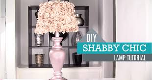 diy shabby chic decor lamp and lamp shade diy joy