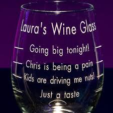 novelty wine glasses gifts sayings on wine glasses personalized wine glasses engraved