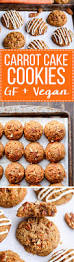 carrot cake cookies with cream cheese glaze gf refined sf