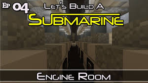 how to build a submarine minecraft e4 z one n only youtube