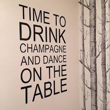 time to drink champagne wall sticker by wall art quotes designs time to drink champagne wall sticker