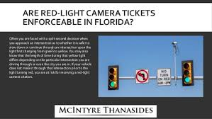 red light camera violation mcintyre thanasides are red light camera tickets enforceable in flo