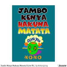 Kenya Africa Flag Jambo Kenya Hakuna Matata I Love You Xoxo Africa Postcard Online