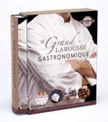 le larousse de la cuisine le grand larousse gastronomique nouvelle édition hors collection