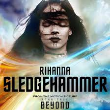Film Terbaru Rihanna | rihanna sledgehammer star trek beyond youtube