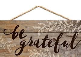 be grateful hanging wood sign 10x4 5 primitive quilt shop