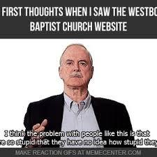 Baptist Memes - westboro baptist church is stupid by captainmilkmann meme center