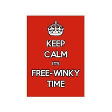 Keep Calm Meme Creator - keep calm it s free winky time poster jpg