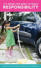 for kids car wash baby 9 tips for teaching kids responsibility care com community