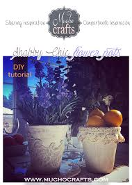 Shabby Chic Flower Pots by Diy Shabby Chic Flower Pots Tutorial Shabby Tutorials And