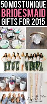 great gift ideas for bridesmaids find the gift to match