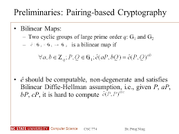 bilinear map computer science csc 774dr peng ning csc 774 advanced
