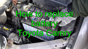 battery for toyota camry 2000 how to replace battery toyota camry years 1991 to 2015