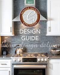 Kitchen Design Guide White Wood Kitchens Releases 2017 Design Guide Kitchen Bath Design