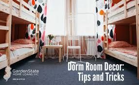 Home Design Tips And Tricks Dorm Room Decor Tips And Tricks Garden State Home Loans