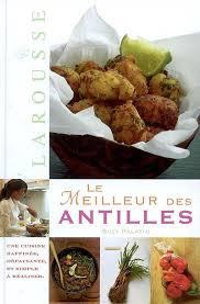 le meilleur de la cuisine antillaise la cuisine antillaise rediffusion du 4 nov 12 du 11 août 2013