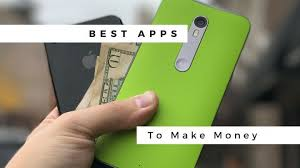 best apps for android 20 best apps to make money in 2018