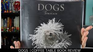 dog coffee table books dogs coffee table book review youtube