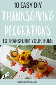 Thanksgiving Decorations For The Home 10 Diy Thanksgiving Decorations To Transform Your Home This Fall