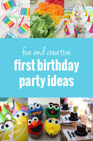 1st birthday party and creative birthday party ideas