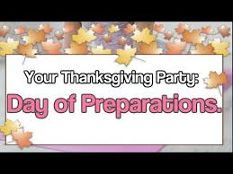your thanksgiving day of preparations