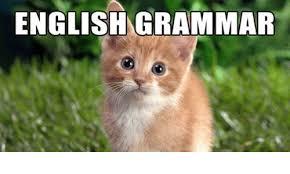 Grammar Meme - english grammar grammar meme on me me