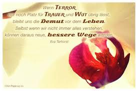 sprüche zur trauer wenn terror nur noch platz für trauer und wut übrig lässt bleibt