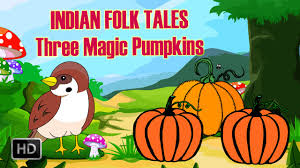 short story on thanksgiving indian folk tales three magic pumpkins short stories for