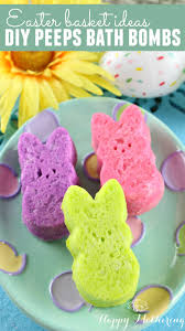 peeps easter basket the most adorable diy peeps bath bombs for easter happy mothering