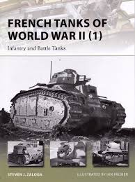 french renault tank review french tanks of world war ii 1 infantry and battle