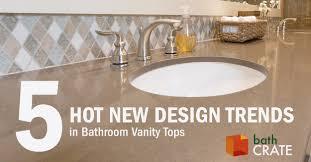 5 new design trends in bathroom vanity tops kitchencrate