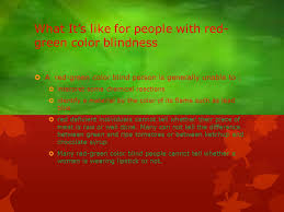 Red Green Blind Red Green Color Blindness By Chima U0026 Chidi Iroegbu Ppt Download
