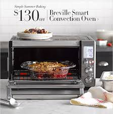 Breville Toaster Convection Oven Williams Sonoma Summer Baking Save 130 On Breville U0027s Top Rated