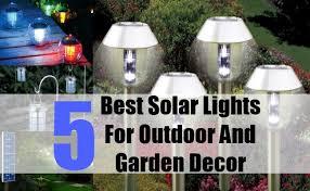 5 best solar lights for outdoor and garden decor outdoor garden