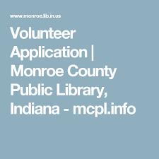 volunteer application monroe county public library indiana