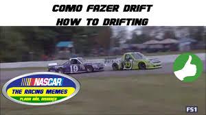Racing Memes - como fazer drift nascar drift nascar memes the racing memes